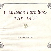 SOLD Charleston Furniture 1700 – 1825 by E. Milby Burton