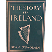 SOLD 1946 The Story of Ireland Book by Sean O'Faolain with 8 Colour Plates