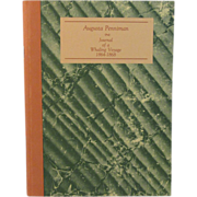 SOLD Augusta Penniman - Journal of A Whaling Voyage 1864 - 1868 Book