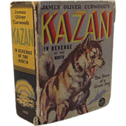 1937 Whitman Big Little Book Kazan in Revenge of the North by James Oliver Curwood