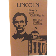 Lincoln Slavery & Civil Rights The Old State Capital - Political History Book