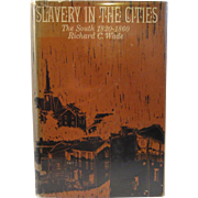 SOLD Slavery In the Cities The South 1820 - 1860 by Richard C. Wade Book