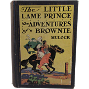 1928 The Little Lame Prince and The Adventures of a Brownie Book by Mulock Illustrated ...