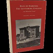 Days of Darkness The Gettysburg Civilians Civil War Book by Williams 1986