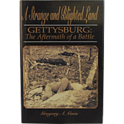A Strange and Blighted Land Gettysburg The Aftermath of a Battle Civil War Book by ...