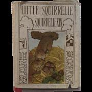 1921 Little Squirrelie Squirreliekin From Altemus' Little Bunnie Bunniekin Series Illustrated