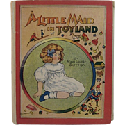 1908 A Little Maid in Toyland by Adah Louise Sutton Children's Book