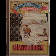 c1879 Childhoods Happy Hours Victorian Children's Book
