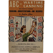 WWII Cookbook ABC of Wartime Canning