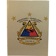 11th Armored Divisions Thunderbolt 50th Anniversary Ardennes Rhineland Central Europe
