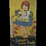 1915 The Betty Fairy Book Lithograph Children's Book by Helen E Flint