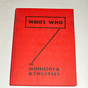 Rare 1941 H/C Book - Who's Who in Minnesota Athletics Edited by R. C. Fisher