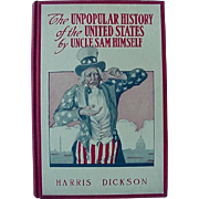 SALE The Unpopular History Of The United States By Uncle Sam Himself Hardback Book By Harris D