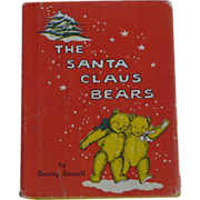 SOLD The Santa Claus Bears First Edition Children's Book