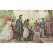 """""""Lincoln and the Contrabands"""" Artist signed 1906 vintage postcard Black Americana  E"""