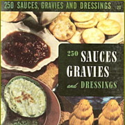 Culinary Arts Institute 250 Sauces Gravies and Dressings
