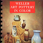 Weller Art Pottery In Color Collectible Guide Book