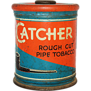 SALE Catcher Rough Cut Pipe Tobacco Advertising Tin Canister Vintage