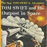 Tom Swift and His Outpost in Space Book