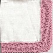 Lovely Linen Hankie Handkerchief with Wide Dusty Rose Crochet Border