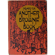 Another Brownie Book by Palmer Cox / Brownie Book / Collectible Book / Vintage Book