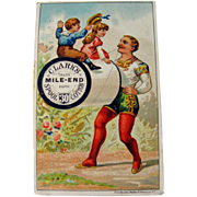 Clark's Thread Advertising Card / Circus Performer Trade Card / Sewing Advertising Card / ...