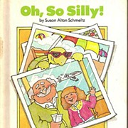 Oh, So Silly! - Parents Magazine Read Aloud Original Book