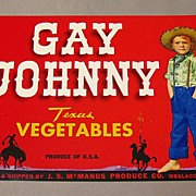 SOLD Gay Johnny Vegetable Crate Label - Texas Cowboy
