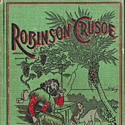 Robinson Crusoe by Daniel DeFoe with Colored Illustrations - Published by McKibbin 1899