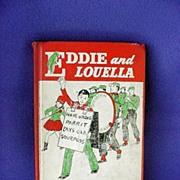 1950's Children's Book: Eddie and Louella