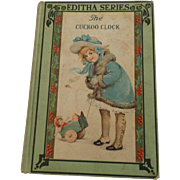 """1909 Children's Book with Wonderful Cover, """"The Cuckoo Clock"""""""