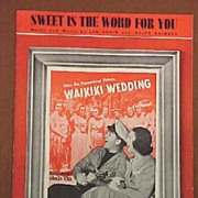 "1937 Movie Sheet Music Bing Crosby  ""Sweet is the Word for You"" from the Paramount Movie W"
