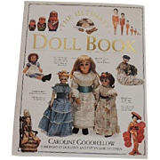 The Ultimate Doll Book Caroline Goodfellow 1993 Dorling Kindersley Book