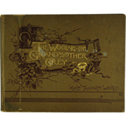 SALE The Wooing of Grandmother Grey Illustrated 1891  (ON SALE)