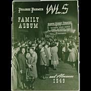 SALE WLS The Prairie Farmer Station Family Album 1949  (SALE)