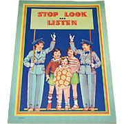 1934 Stop Look & Listen Children's Book