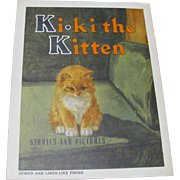 1938 Ki-Ki The Kitten Children's Book