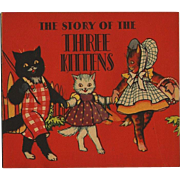 SOLD 1932 The Story of the Three Kittens Book