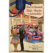 1923 Dennison How To Decorate Halls-Booths & Automobiles