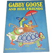 1930 Gabby Goose and Her Friends Children's Book
