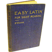SALE Antique Victorian 1897 Easy Latin For Sight Reading Language D'Ooge Book