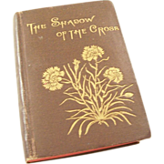 Victorian Miniature Book - The Shadow of the Cross - 1882
