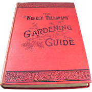 "SOLD English Victorian Gardening Book - 19th Century - many illustrations ""Weekly Telegra"