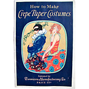 Dennison How to Make Crepe Paper Costumes Vintage 1925
