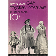 SALE Dennison Costume Book Vintage 1939 How To Make Gay Colorful Costumes of Crepe Paper