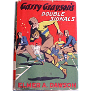 SOLD Gary Grayson's Double Signals Whitman Book Copyright 1931