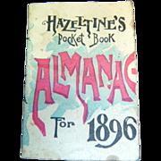SALE Antique Hazeltines Almanac 1896