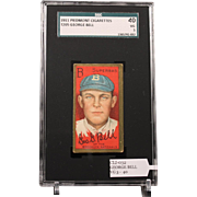 REDUCED T205 GEORGE BELL SGC grade 40 VG 3