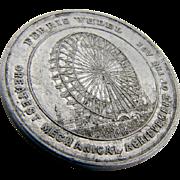 Worlds Columbian Exposition Chicago Ferris Wheel Souvenir Medal Aluminum 1893