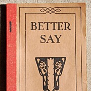 SOLD 1923 Funk & Wagnalls Better Say Booklet